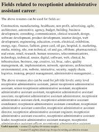 Sample Resume For Receptionist by Top 8 Receptionist Administrative Assistant Resume Samples
