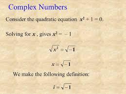 complex numbers consider the quadratic equation x2 1 0