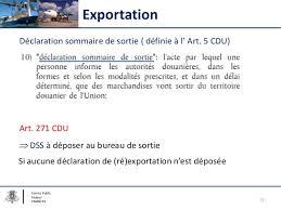 bureau de sortie douane code des douanes de l union séance d information