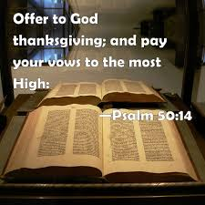 psalm 50 14 offer to god thanksgiving and pay your vows to the