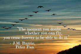 you can fly the moment you doubt whether you can fly j m barrie 617x416