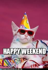 Happy Weekend Meme - happy weekend berfday meme on memegen