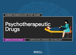 psychotherapeutic drugs nursing pharmacology study guide