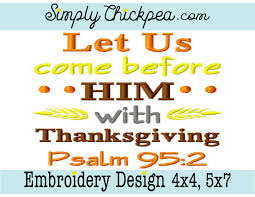 embroidery design let us come before him with thanksgiving