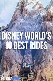 disney world u0027s 10 best rides guide2wdw