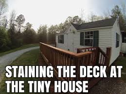 tiny house deck staining the tiny house deck at rv base camp youtube