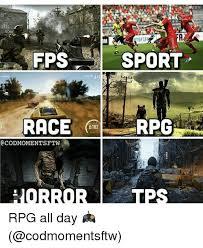 Rpg Memes - atsfifa fps sport rpg 3102 a codmomentsftw horror tps rpg all day