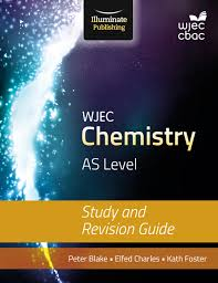 wjec chemistry for as study u0026 revision guide 978 1 908682 56 7