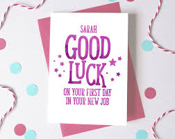 Greetings Card Designer Jobs Good Luck At New Job Personalised First Day At Work Card