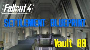 fallout 4 vault 88 blueprints youtube