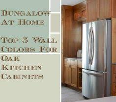 Color Paint For Kitchen by Top 5 Wall Colors For Oak Cabinets Part 2 Bungalow Kitchens And