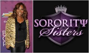 sorority sisters reality show shows greek life in atlanta bossip