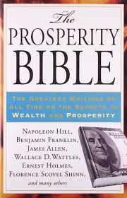 the prosperity bible the greatest writings of all time on the