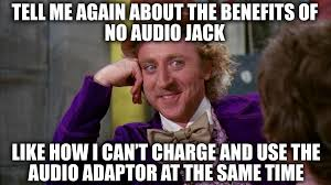 Iphone Users Be Like Meme - after apple announces the iphone 7 without an audio jack pcmasterrace