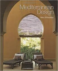 mediterranean design mediterranean design mary whitesides 9781586857967 amazon com