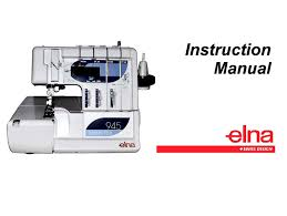 instruction manual u0026 workbook for elna 945 serger overlock