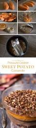 how to make sweet potato for thanksgiving pressure cooker sweet potato casserole