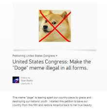 How To Make Doge Meme - no joke someone actually made this petition doge know your meme