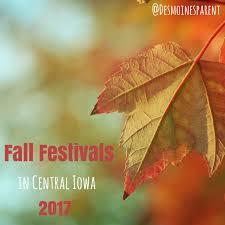 fall festivals central iowa 2017 des moines parent