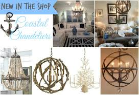New Chandeliers by New In The Shop Best Selling Coastal Chandeliers