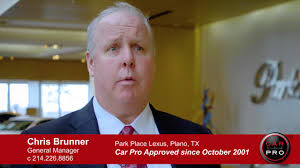 park place lexus plano address car pro testimonial chris brunner park place lexus 4 17 youtube