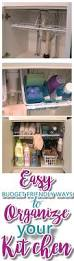 Kitchen Cupboard Organizers Ideas Easy Budget Friendly Ways To Organize Your Kitchen Quick Tips