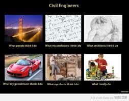Civil Engineering Memes - civil engineering true story civil engineering engineer humor