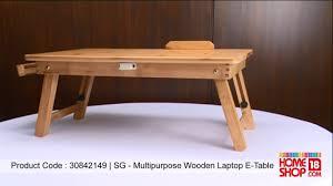 Laptop Folding Desk by Homeshop18 Com Sg Multipurpose Wooden Laptop E Table Youtube