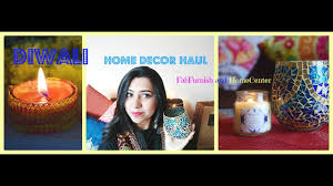 diwali haul 2016 home decor with homecenter and fabfurnish youtube
