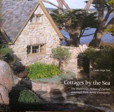 The Handmade Home by Books About Carmel Once Upon A Time Tales From Carmel By The Sea