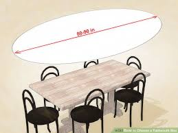 can you put a rectangle tablecloth on a round table 3 ways to choose a tablecloth size wikihow