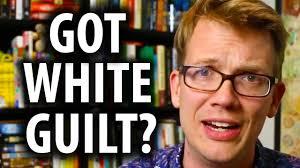 Guilt Meme - vlogbrothers got white guilt youtube