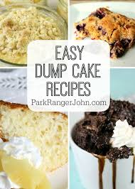 20 easy dump cake recipes park ranger john