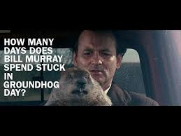 Bill Murray Groundhog Day Meme - how long bill murray actually spent in groundhog day