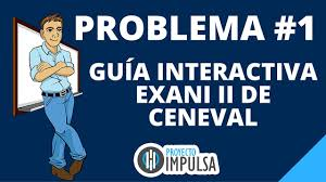 guia de la universidad veracruzana 2017 guía interactiva exani ii resuelta problema 1 pensamiento