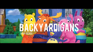 backyardigans trap remix original youtube