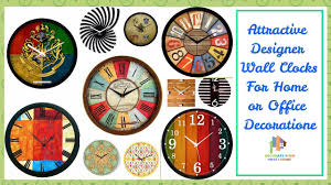 attractive designer wall clocks for home or office decoration