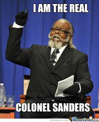 Colonel Sanders Memes - black colonel sanders by gothemoskye meme center