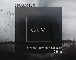 georgia landscape magazine 2016 by georgia landscape magazine issuu