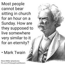 Mark Twain Memes - mark twain archives philosophical atheism
