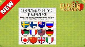 Best Country Flags Clash Of Clans New Clashcon 2015 Update Country Clan Badges