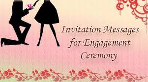 engagement ceremony invitation invitation messages for engagement ceremony best message