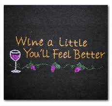 wine a you ll feel better wine a you ll feel better