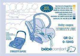 notice siege auto bebe confort notice bebe confort streety fix mode d emploi notice streety fix