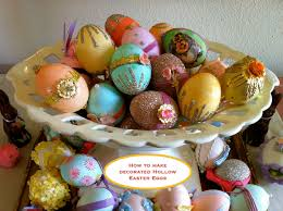 Easter Egg Decorations Amazon by Making Decorated Hollow Easter Eggs U2013 How To U0026 Sources Lifetart
