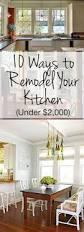 Update An Old Kitchen by Best 25 Cheap Kitchen Updates Ideas On Pinterest Cheap Kitchen