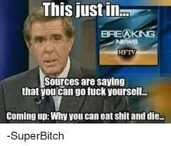 Eat Shit Meme - 25 best memes about eat shit eat shit memes