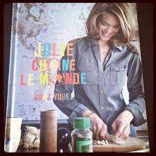 cuisine de julie andrieu julie cuisine le monde chez vous julie andrieu a table