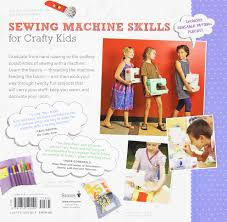 sewing 2 lessons in machine sewing 20 projects kids will