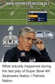 Seahawks Super Bowl Meme - 25 best memes about super bowl 49 super bowl 49 memes